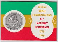 Old Monterey Bicentennial Commemorative Silver Medal (Medallic Art, 1970)
