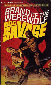 BRAND OF THE WEREWOLF  Kenneth Robeson  (Bantam E-3016, 1965)