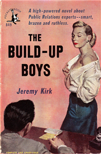 THE BUILD-UP BOYS  Jeremy Kirk  (Pocket Books 849, 1952)