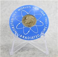 1964-1965 World's Fair Neutron Irradiated 1957 Silver Dime & Plastic Holder