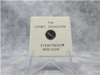 Comet Kohoutek Platinum Eyewitness Mini Coin (Franklin Mint, 1974)